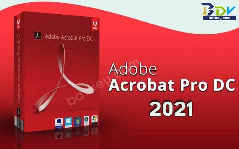 Adobe Acrobat Pro DC 2021.007.20091 Full Version